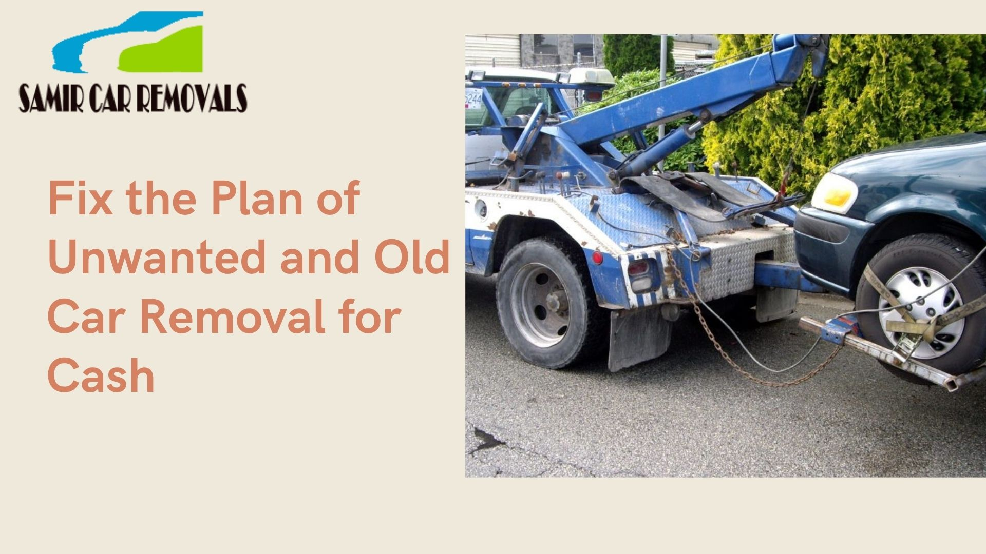 Fix the Plan of Unwanted and Old Car Removal for Cash